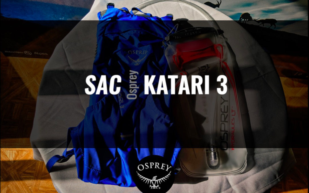 Test du Osprey Katari 3 – un bon sac pour débuter