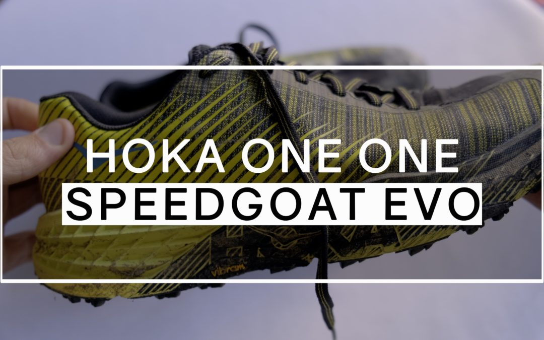 Test (vidéo) – Hoka Speedgoat EVO